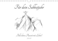 Für dein Sabbatjahr – Fülle deine Auszeit mit Leben! (Wandkalender 2020 DIN A4 quer) von Spreider,  Michaela
