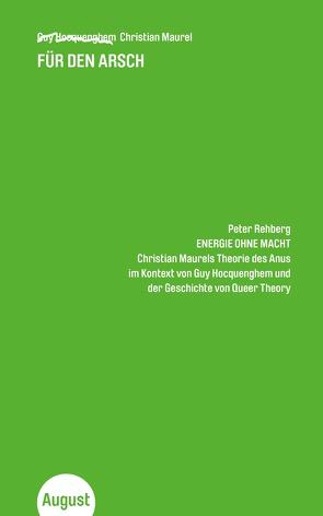 Für den Arsch von Guy,  Hocquenghem, Peter,  Rehberg