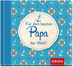 Für den besten Papa der Welt von Groh,  Joachim