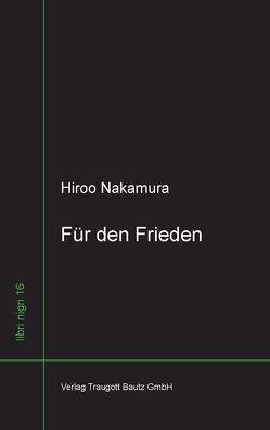 Für den Frieden von Nakamura,  Hiroo