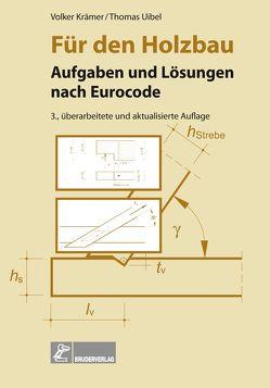 Für den Holzbau von Krämer,  Volker, Uibel,  Thomas