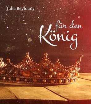 Für den König von Beylouny,  Julia