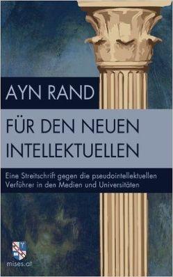 Für den neuen Intellektuellen von Dammer,  Philipp, Rand,  Ayn