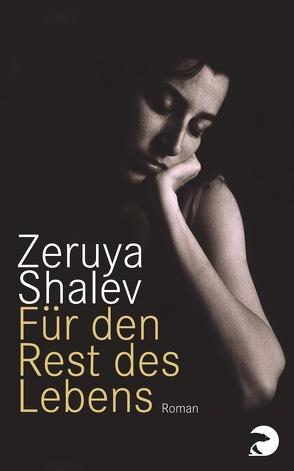 Für den Rest des Lebens von Pressler,  Mirjam, Shalev,  Zeruya