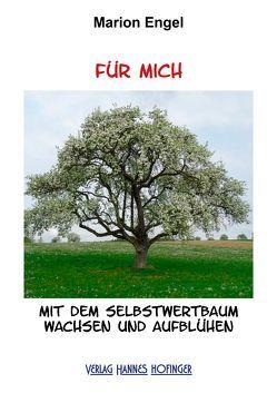 FÜR MICH von Engel,  Marion