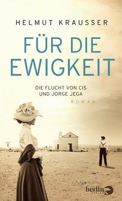 Für die Ewigkeit von Krausser,  Helmut