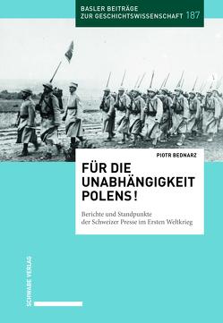 Für die Unabhängigkeit Polens ! von Bednarz,  Piotr