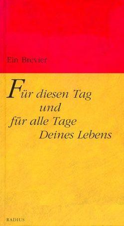 Für diesen Tag und für alle Tage Deines Lebens von Erk,  Wolfgang