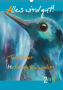 Für ein tierisch buntes 2019 (Wandkalender 2019 DIN A3 hoch) von Daniel/lyrikundleinwand,  Uta