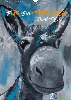 Für ein tierisch buntes 2019 (Wandkalender 2019 DIN A3 hoch) von Daniel/DANI+,  Uta