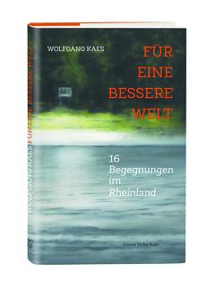 Für eine bessere Welt von Kaes,  Wolfgang