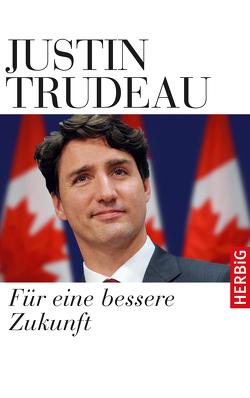 Für eine bessere Zukunft von Beyer,  Peter, Trudeau,  Justin