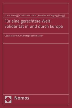Für eine gerechtere Welt: Solidarität in und durch Europa von Barwig,  Klaus, Janda,  Constanze, Jüngling,  Konstanze
