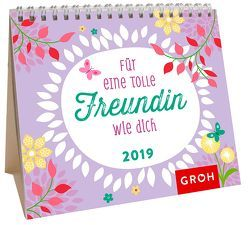 Für eine tolle Freundin wie dich 2019 von Groh Redaktionsteam