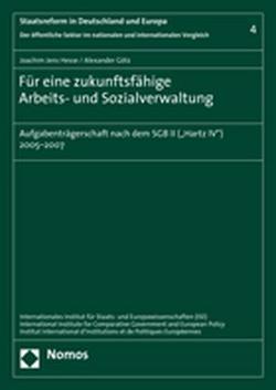 Für eine zukunftsfähige Arbeits- und Sozialverwaltung von Götz,  Alexander, Hesse,  Joachim Jens