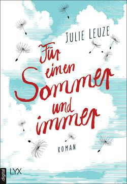 Für einen Sommer und immer von Leuze,  Julie