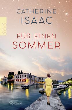 Für einen Sommer von Isaac,  Catherine, Naumann,  Katharina
