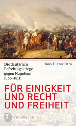 Für Einigkeit und Recht und Freiheit von Otto,  Hans-Dieter