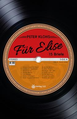 Für Elise – 15 Briefe von Klohs,  Peter