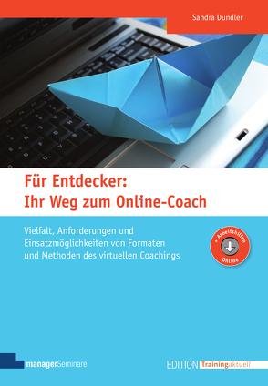 Für Entdecker: Ihr Weg zum Online-Coach von Dundler,  Sandra
