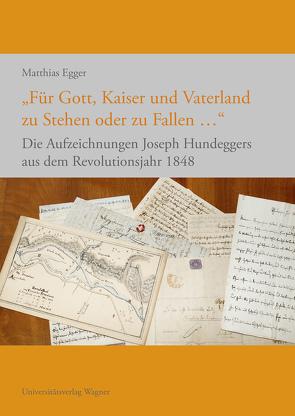 """""""Für Gott, Kaiser und Vaterland zu Stehen oder zu Fallen …"""" von Egger,  Matthias"""