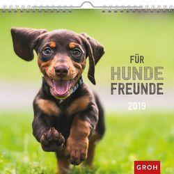Für Hundefreunde 2019 von Groh Redaktionsteam