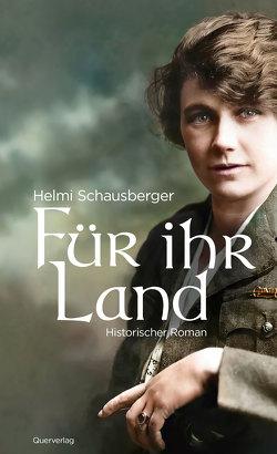 Für ihr Land von Schausberger,  Helmi