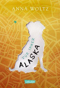 Für immer Alaska von Kluitmann,  Andrea, Woltz,  Anna