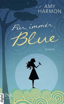 Für immer Blue von Harmon,  Amy, Lengermann,  Frauke