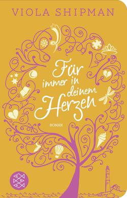 Für immer in deinem Herzen von Nirschl,  Anita, Shipman,  Viola