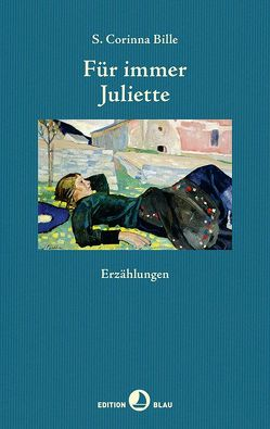 Für immer Juliette von Bille,  Corinna S., Künzli,  Lis