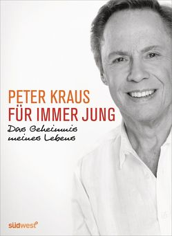 Für immer jung von Kraus,  Peter