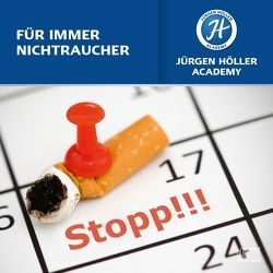 Für immer Nichtraucher! von Höller,  Jürgen