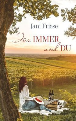 Für immer und du von Friese,  Jani