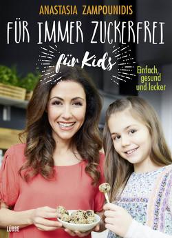 Für immer zuckerfrei – für Kids von Zampounidis,  Anastasia