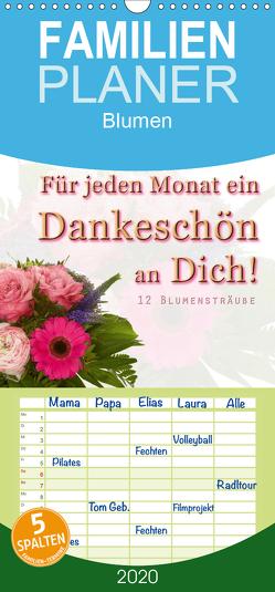 Für jeden Monat ein Dankeschön an Dich! – 12 Blumensträuße – Familienplaner hoch (Wandkalender 2020 , 21 cm x 45 cm, hoch) von Hähnel,  Christoph