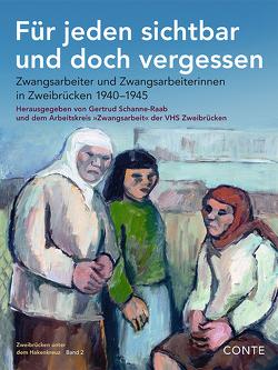 Für jeden sichtbar und doch vergessen von Schanne-Raab,  Gertrud