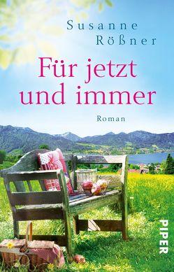 Für jetzt und immer von Rößner,  Susanne