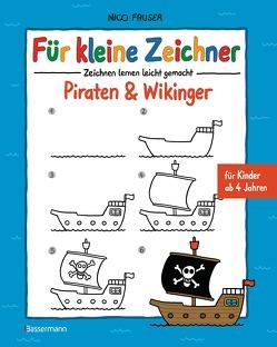 Für kleine Zeichner – Piraten & Wikinger von Fauser,  Nico