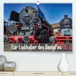 Für Liebhaber des Dampfes (Premium, hochwertiger DIN A2 Wandkalender 2020, Kunstdruck in Hochglanz) von DOKSKH