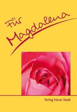 Für Magdalena von Schaefer,  Stephan