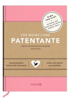 Für meine liebe Patentante von Heinemann,  Ilka, Kuhlemann,  Matthias, Vliet,  Elma van