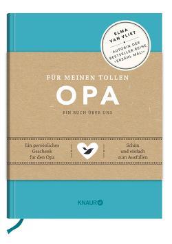 Für meinen tollen Opa von Heinemann,  Ilka, Kuhlemann,  Matthias, van Vliet,  Elma