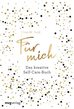 Für mich von Bard,  Ellen M.