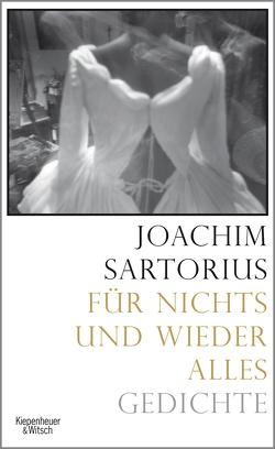 Für nichts und wieder alles von Sartorius,  Joachim