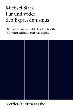 Für und wider den Expressionismus von Stark,  Michael