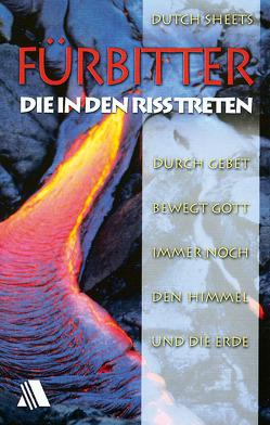 Fürbitter – die in den Riss treten von Reuter,  Evelyn, Sheets,  Dutch