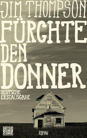 Fürchte den Donner von Dobler,  Franz, Thompson,  Jim