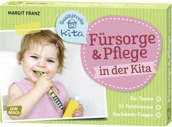 Fürsorge und Pflege in der Kita von Franz,  Margit