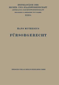 Fürsorgerecht von Kaskel,  Walter, Kohlrausch,  Eduard, Muthesius,  Hans, Spiethoff,  A.